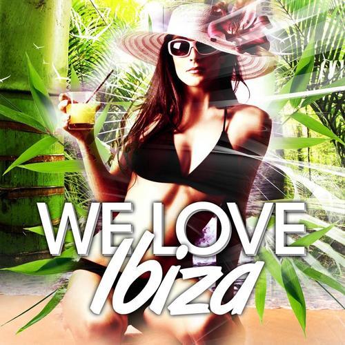We Love Ibiza 2010 Album