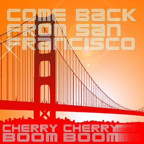 Album Art - Come Back from San Francisco