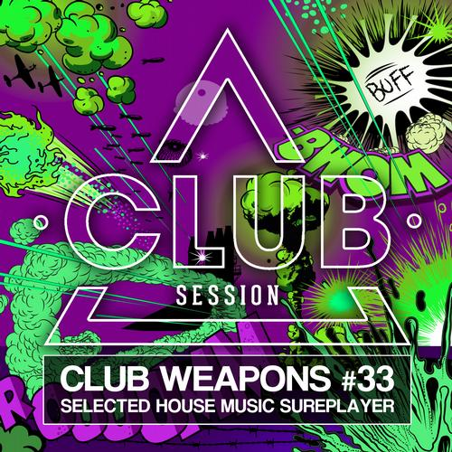 Album Art - Club Session Pres. Club Weapons No. 33