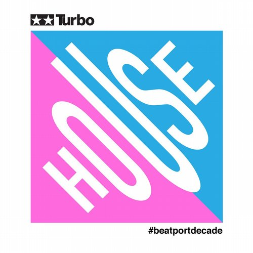 Album Art - Turbo Recordings #BeatportDecade House