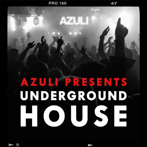 Album Art - Azuli presents Underground House