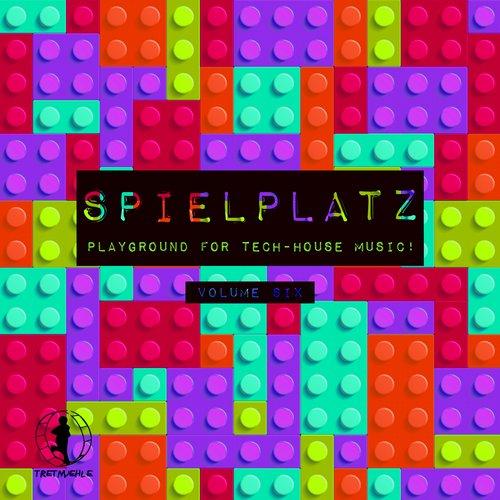 Album Art - Spielplatz, Vol. 6 - Playground for Tech-House Music!