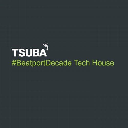 Album Art - Tsuba #BeatportDecade Tech House