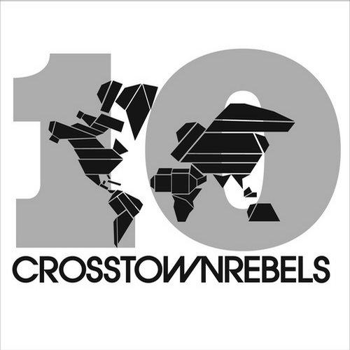 Album Art - Crosstown Rebels #Beatportdecade Deep House