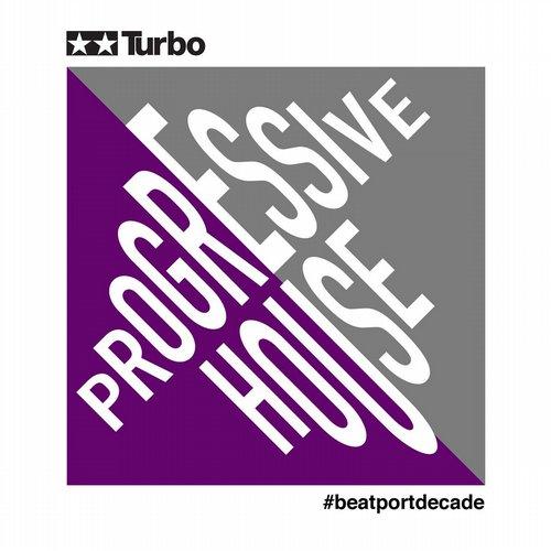 Turbo #BeatportDecade Progressive House Album