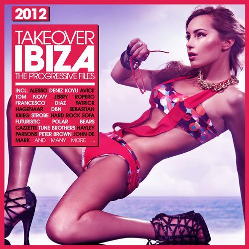 Album Art - Takeover IBIZA 2012 - The Progressive Files