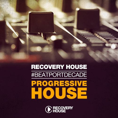 Album Art - Recovery House #BeatportDecade Progressive House