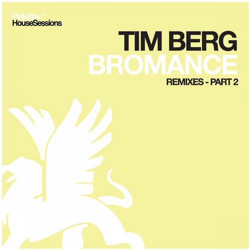 Bromance (Remixes - Part 2) Album Art