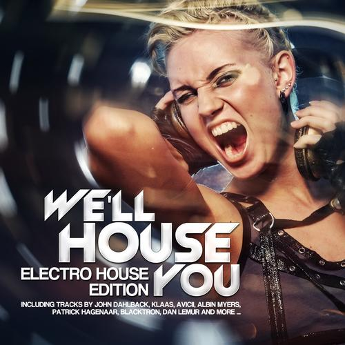 Album Art - We'll House You - Electro House Edition Vol. 3