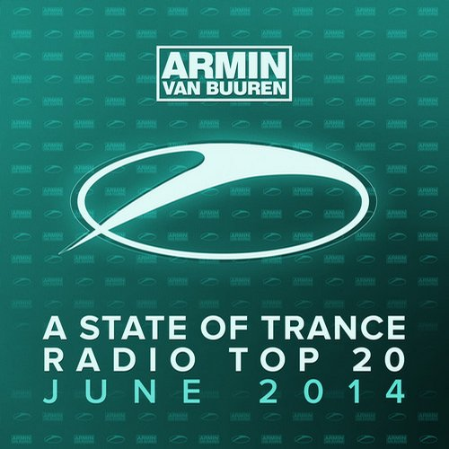 Album Art - A State Of Trance Radio Top 20 - June 2014 (Including Classic Bonus Track)