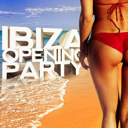 Album Art - Ibiza Opening Party 2013