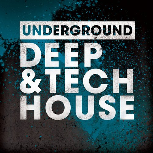 Album Art - Underground Deep & Tech House
