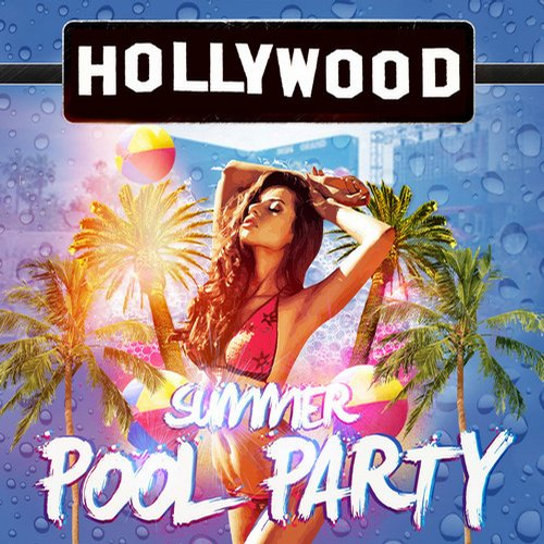 Album Art - Hollywood Summer Pool Party