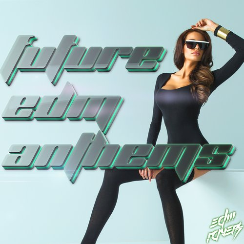 Album Art - Future EDM Anthems