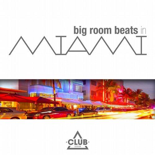 Album Art - Big Room Beats In Miami