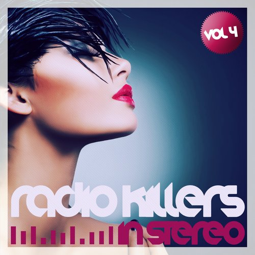 Album Art - Radio Killers In Stereo Vol. 4