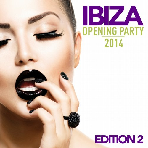 Album Art - Ibiza Opening Party 2014 (Edition 2)