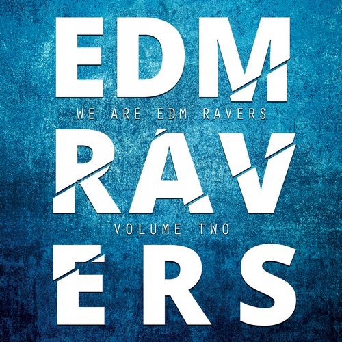 Album Art - EDM Ravers, Vol. 2