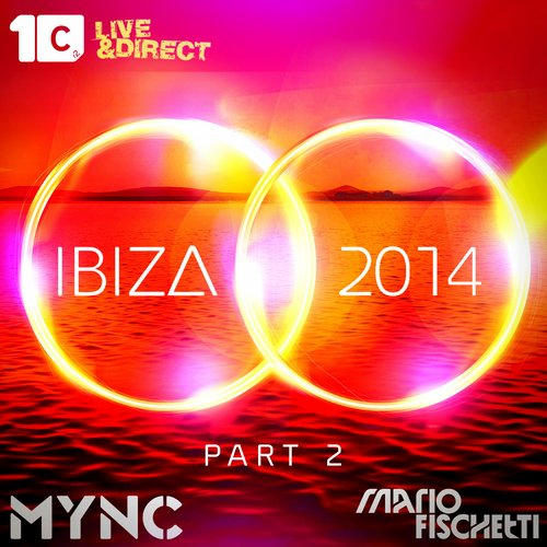 Album Art - Ibiza 2014 Part 2 - Mixed by MYNC & Mario Fischetti