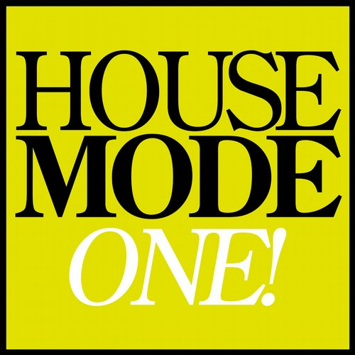 Album Art - House Mode: One!