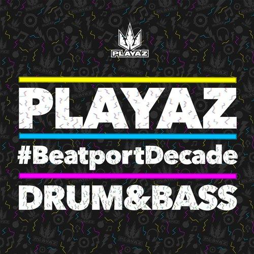 Album Art - Playaz #BeatportDecade Drum & Bass