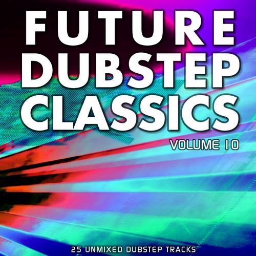 Future Dubstep Classics Vol 10 Album Art