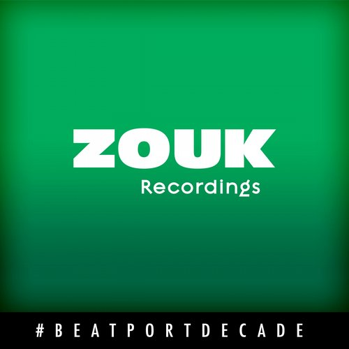 Album Art - Zouk Recordings #BeatportDecade Progressive House