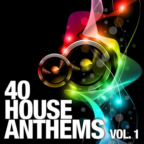Album Art - 40 House Anthems, Vol. 1