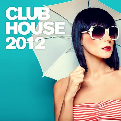 Album Art - Club House 2012