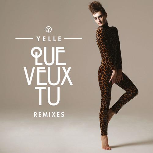 Album Art - Que Veux-Tu - Remixes