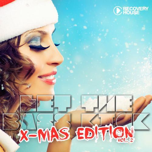 Album Art - Let The Bass Kick - X-Mas Edition Vol. 2