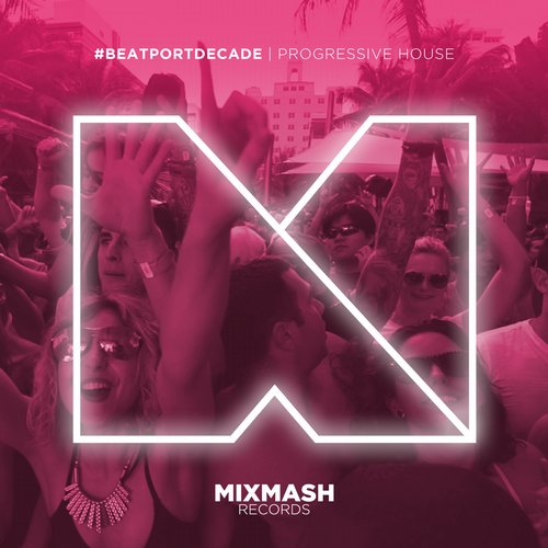 Album Art - Mixmash Records #BeatportDecade Progressive House