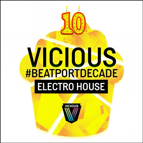 Album Art - Vicious #BeatportDecade Electro House