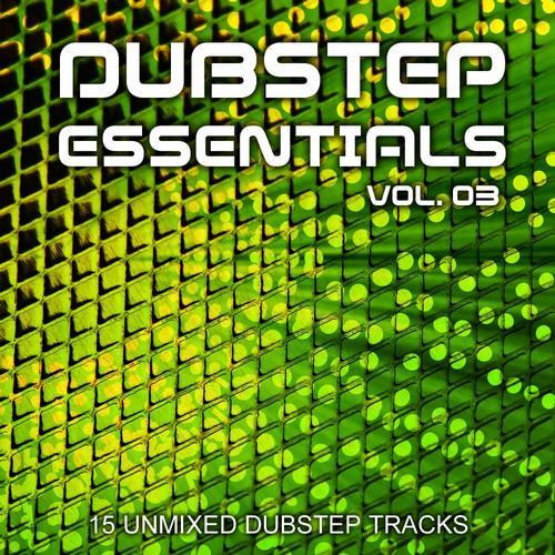 Album Art - Dubstep Essentials Volume 03