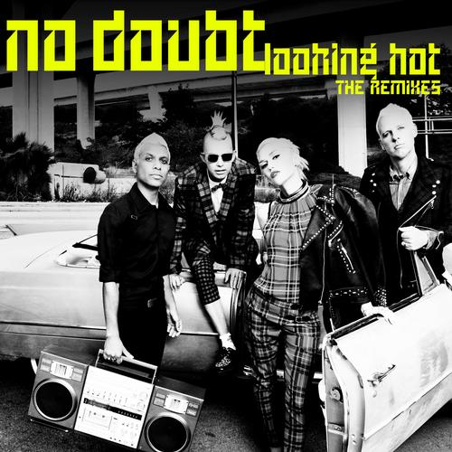 Album Art - Looking Hot (The Remixes)