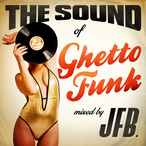 Album Art - The Sound of Ghetto Funk