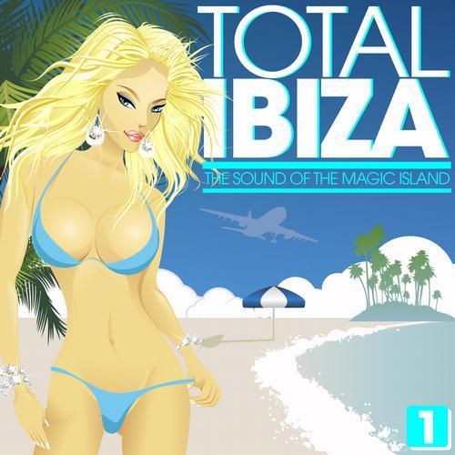 Album Art - Total IBIZA - The Sound Of The Magic Island Vol. 1