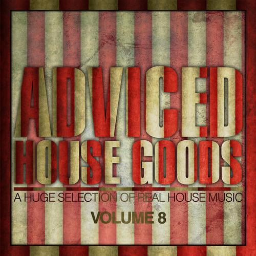 Album Art - Adviced House Goods - Volume 8