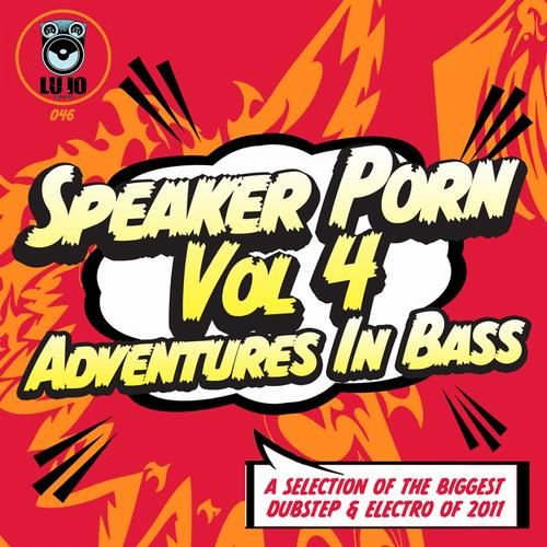 Speaker Porn Vol 4: Adventures In Bass Album Art
