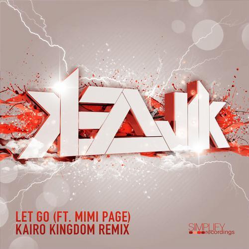 Album Art - Let Go (Kairo Kingdom Remix)