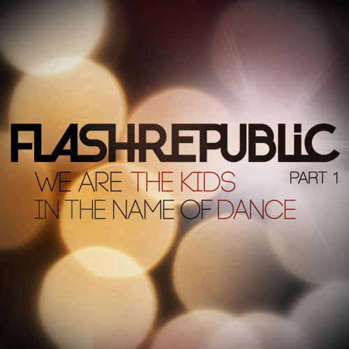 Album Art - In The Name Of Dance & We Are The Kids