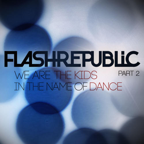 Album Art - In The Name Of Dance & We Are The Kids (Part 2)