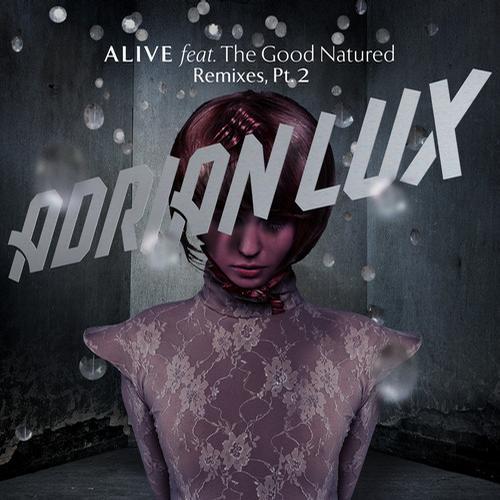 Album Art - Alive (feat. The Good Natured) - Remixes Part 2