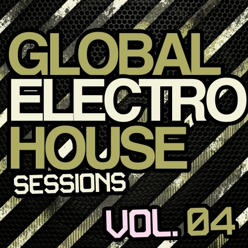 Album Art - Global Electro House Sessions Vol. 4