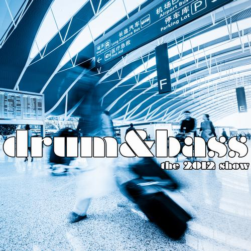 Album Art - Drum And Bass - The 2012 Show