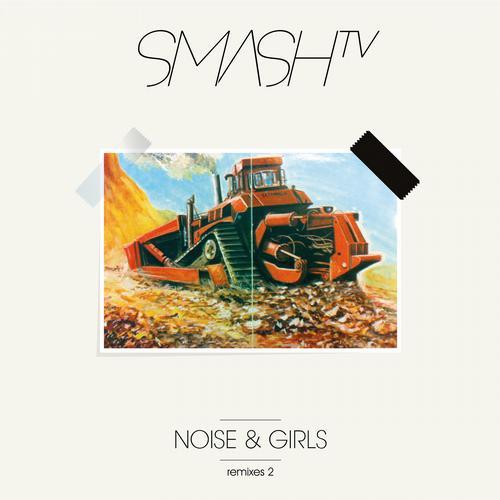 Album Art - Noise & Girls (Remixes) Pt. 2
