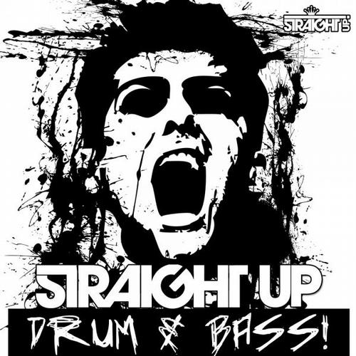Album Art - Straight Up Drum & Bass!