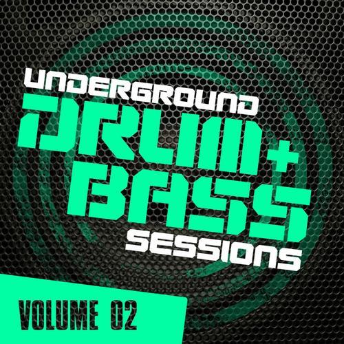 Album Art - Underground Drum & Bass Sessions Vol. 2