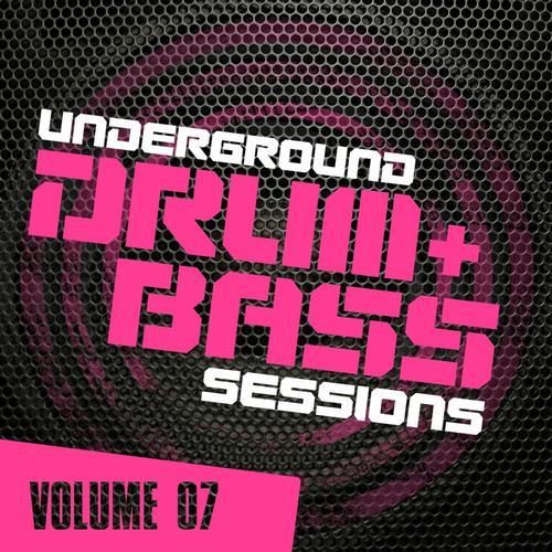 Album Art - Underground Drum & Bass Sessions Vol. 7