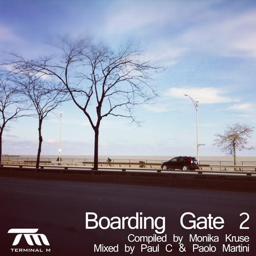 Boarding Gate 2 - Compiled By Monika Kruse - Mixed By Paul C & Paolo Martini Album